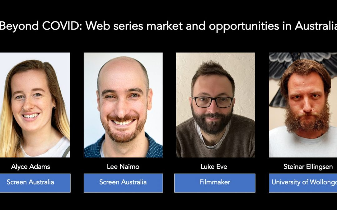 Beyond Covid: Web series market and opportunities in Australia (panel)